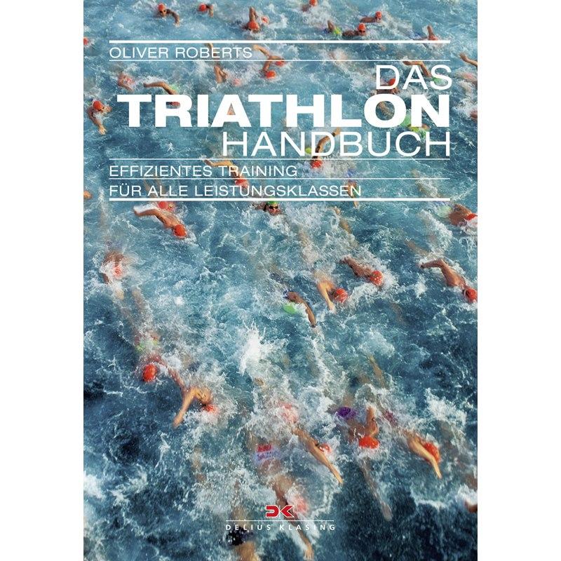 Produktbild von Das Triathlon-Handbuch - Effizientes Training für alle Leistungsklassen