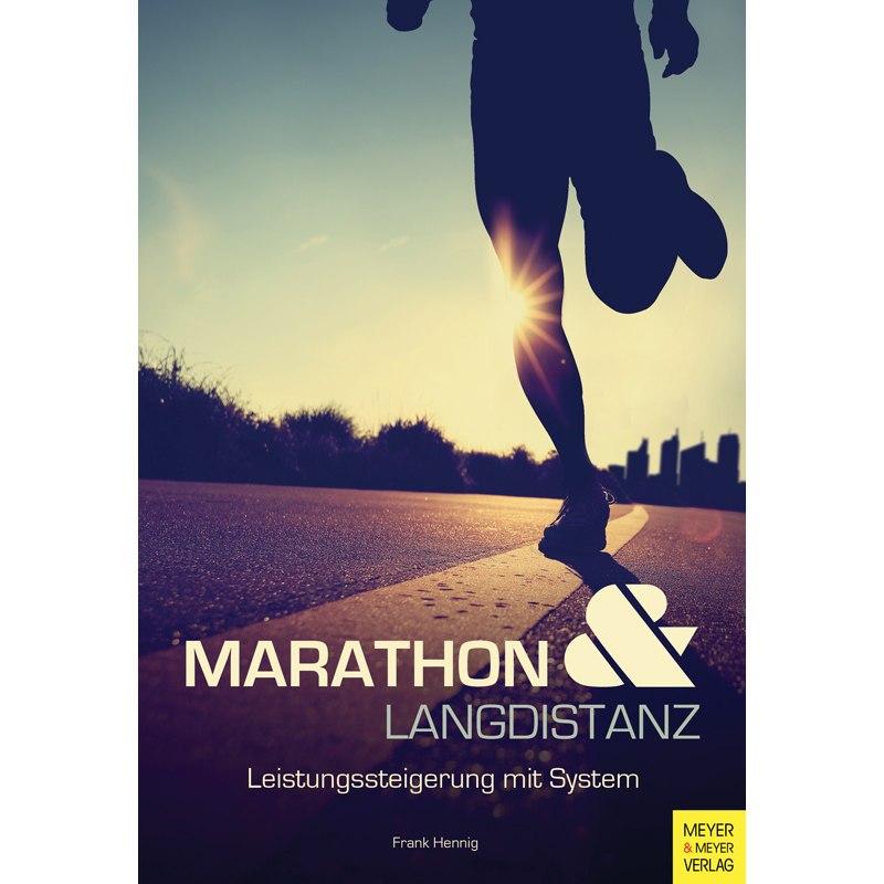 Marathon und Langdistanz - Leistungssteigerung mit System