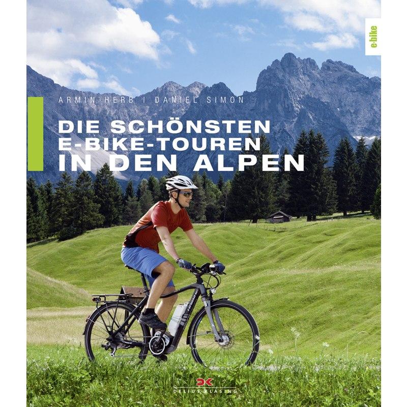 Die schönsten E-Bike-Touren in den Alpen, 2. Auflage